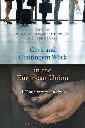 Core and Contingent Work in the European Union: A Comparative Analysis de Edoardo Ales