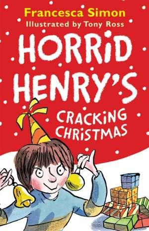 Simon, F: Horrid Henry's Cracking Christmas de Francesca Simon