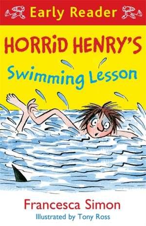 Horrid Henry Early Reader: Horrid Henry's Swimming Lesson de Francesca Simon