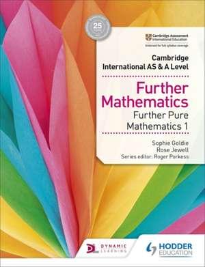 Cambridge International AS & A Level Further Mathematics Further Pure Mathematics 1