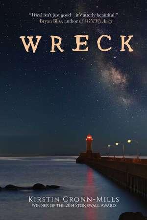 Wreck: A Novel de Kirstin Cronn-Mills