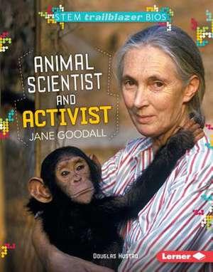 Animal Scientist and Activist Jane Goodall de Douglas Hustad