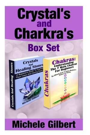 Crystal's and Chakra's Box Set de Michele Gilbert