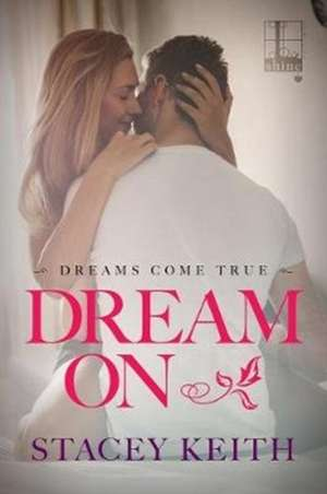 Dream On de Stacey Keith