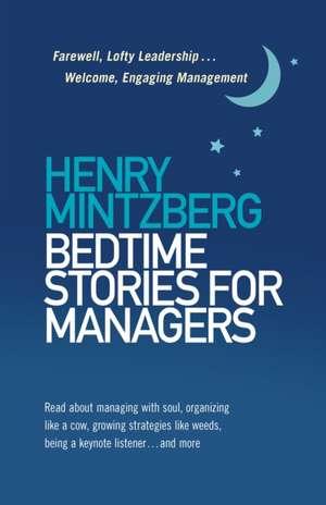 Bedtime Stories for Managers de Henry Mintzberg