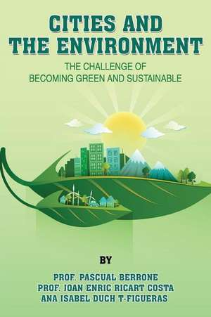 Cities and the Environment de Dr Pascual Berrone