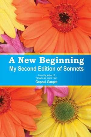A New Beginning de Gopaul Ganpat