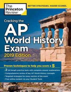 Cracking the AP World History Exam de Princeton Review