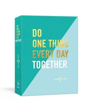 Do One Thing Every Day Together de Robie Rogge