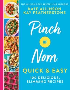Pinch of Nom Quick & Easy imagine