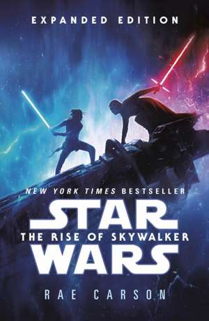 Star Wars: Rise of Skywalker (Expanded Edition) de Rae Carson