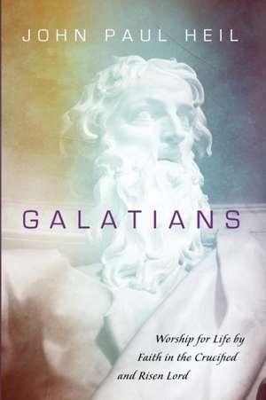Galatians de John Paul Heil