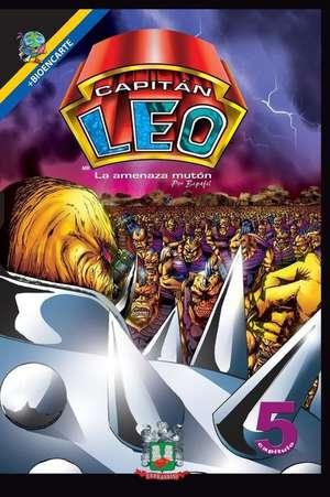 Capitan Leo-Capitulo 5-La Amenaza Muton de Bertha Patricia Fernandini Leon