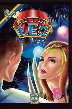 Capitan Leo-Capitulo 8-El Amor de Yla de Bertha Patricia Fernandini Leon