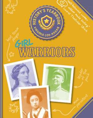 Girl Warriors de Virginia Loh-Hagan