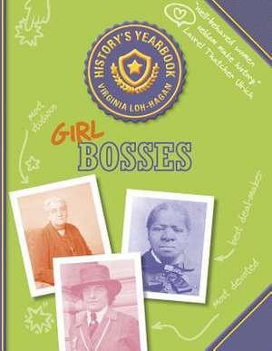Girl Bosses de Virginia Loh-Hagan