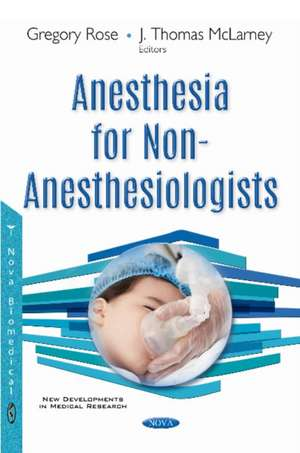Anesthesia for Non-Anesthesiologists