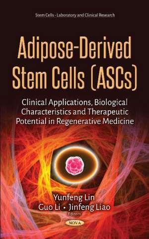 Adipose-Derived Stem Cells (ASCs)