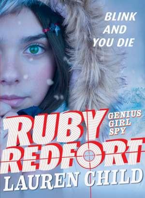 Ruby Redfort Blink and You Die de Lauren Child