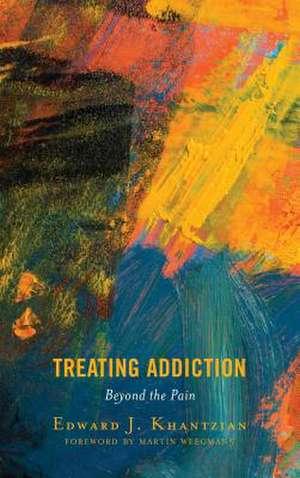 Treating Addiction de Edward J. Khantzian