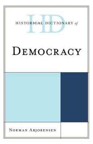 HD OF DEMOCRACY de Norman Abjorensen