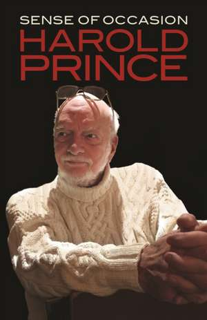 SENSE OF OCCASION de Harold Prince