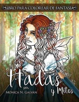 Hadas y Mitos de Monica N. Galvan