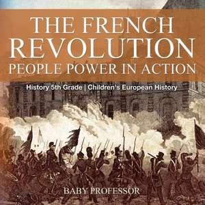 The French Revolution de Baby Professor