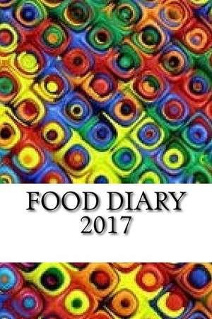 Food Diary 2017 de Diary, My Food