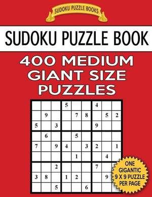 Sudoku Puzzle Book 400 Medium Giant Size Puzzles de Books, Sudoku Puzzle