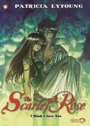 """Scarlet Rose #3 """"I Think I Love You"""" de Patricia Lyfoung"""