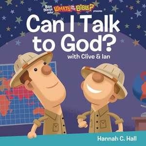 Can I Talk to God? de Hannah C. Hall