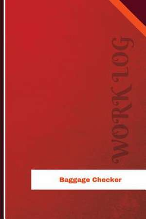 Baggage Checker Work Log de Logs, Orange
