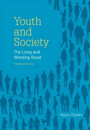 Youth and Society, 3rd Edition imagine