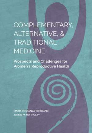 Complementary, Alternative, and Traditional Medicine