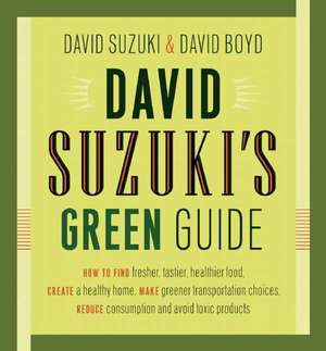 David Suzuki's Green Guide de David Suzuki