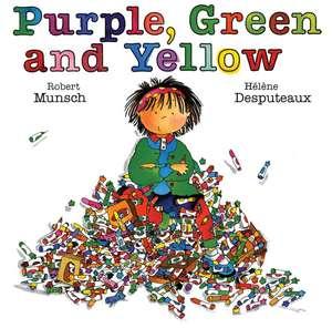 Purple, Green and Yellow de Robert Munsch