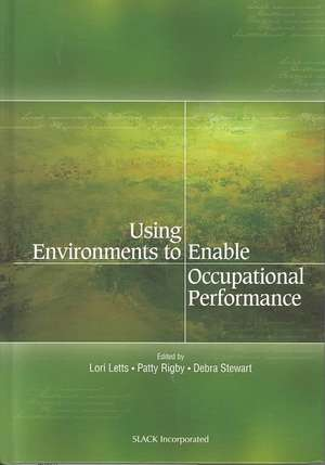 Using Environment to Enable Occupational Performance