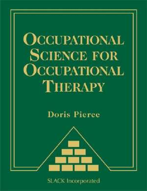 Occupational Science for Occupational Therapy