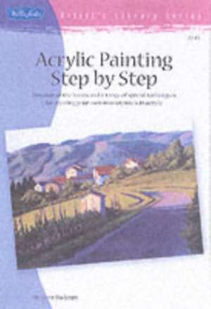 Acrylic Painting Step by Step de Tom Swimm