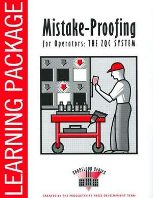 Zero Quality Control:  Source Inspection and the Poka-Yoke System de Productivity Press