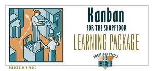 Kaizen for the Shopfloor Learning Package de Jeffrey K. Liker