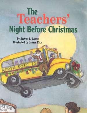 Teachers' Night Before Christmas, The