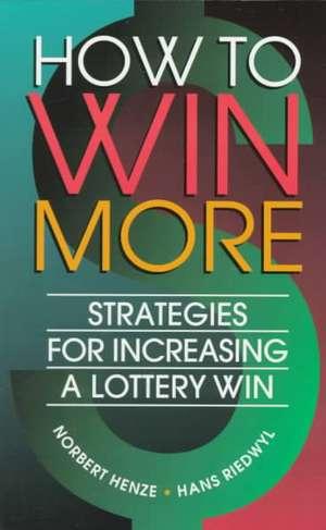 How to Win More de Norbert Henze