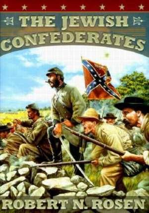 The Jewish Confederates de Robert N. Rosen