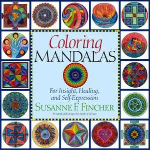 Coloring Mandalas 1 de Susanne F. Fincher