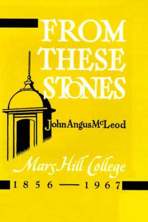 From These Stones de John Angus McLeod