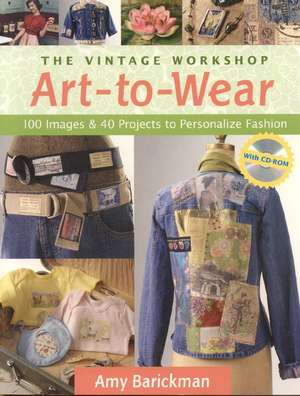 The Vintage Workshop Art-to-wear de Amy Barickman