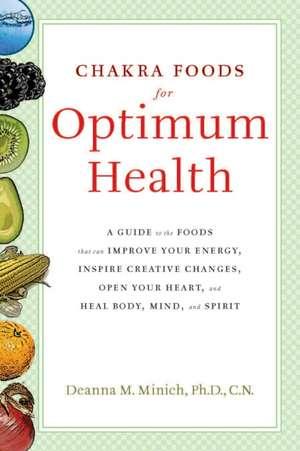 Chakra Foods for Optimum Health imagine
