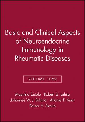 Basic and Clinical Aspects of Neuroendocrine Immunology in Rheumatic Diseases, Volume 1069